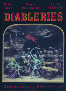 May, Pellerin, Fleming. Diableries - Stereoscopic Adventures in Hell